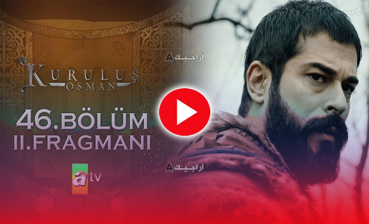 عثمان الحلقة 46 كاملة مترجمة للعربية
